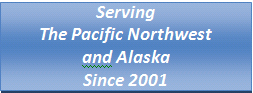 Serving the Pacific Northwest and Alaska since 2001